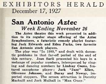 Weekly review of the Aztec Theatre with mention of the <i>Aztec Symphonizers</i>, from the 17th December 1927 edition of <i>Exhibitors Herald</i>, held by the Museum of Modern Art Library New York and scanned online by the Internet Archive (170KB PDF)