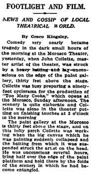 News published in the <i>Los Angeles Times</i> of 18th November 1916 of the theatre's scenic artist being knocked unconscious while painting a backdrop late at night in the theatre (270KB PDF)