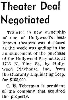 News of Charles E. Toberman's purchase of the Hollywood Playhouse in early 1942, as printed in the 15th February 1942 edition of the <i>Los Angeles Times</i> (130KB PDF)