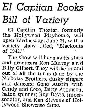News of the recently-renovated theatre to open on 24th June with a Ken Murray for a variety show, as printed in the 14th June 1942 edition of the <i>Los Angeles Times</i> (190KB PDF)