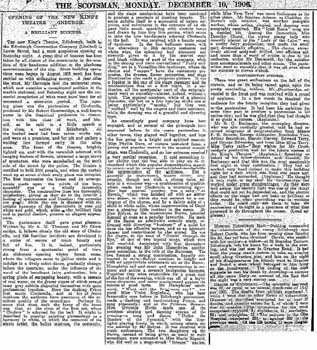 "Review of the opening night from ""The Scotsman"", 10th December 1906, courtesy Johnston Press and scanned online by the British Newspapers Archive (500KB PDF)"