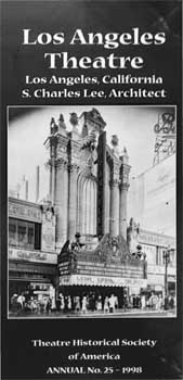 Theatre Historical Society of America, Annual No. 25 (1998): Los Angeles Theatre - text only (1.9MB PDF)