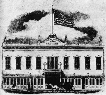 "The 1862 building, ""Grover's National Theatre"", courtesy Joseph H. Bailey, National Theatre (JPG)"