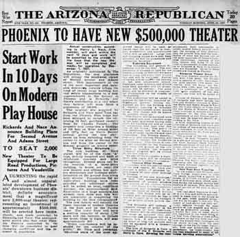 Announcement of the theatre's building from the 26th April 1927 edition of <i>The Arizona Republican</i>, digitized by newspapers.com (1.5MB PDF)