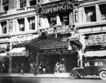 "Exterior in 1928 with name changed to the ""Broadway Palace"". Courtesy Los Angeles Public Library (JPG)"
