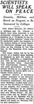 Notice of a presentation to discuss scientific theories to achieve peace, with speakers Prof. Albert Einstein, Dr. Robert Millikan, and Dr. Charles Beard, as reported in the 18th February 1932 edition of <i>The Los Angeles Times</i> (370KB PDF)