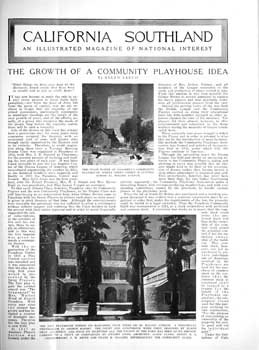 """California Southland"" (May 1925) focusing on the establishment of the playhouse and the building of the theatre; held by the California State Library and scanned online by the Internet Archive (4 pages; 2.6MB PDF)"