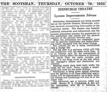 "Short article in ""The Scotsman"" of 10th October 1935, detailing the forthcoming improvements at The Lyceum.  Courtesy Johnston Press via the British Newspaper Archive (250KB PDF)"