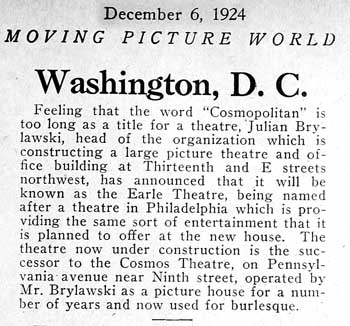 "Short news item appearing the 6th December 1924 issue of ""Moving Picture World"" intimating the name change to the Earle Theatre.  Held by the Museum of Modern Art and scanned online by the Internet Archive (150KB PDF)"